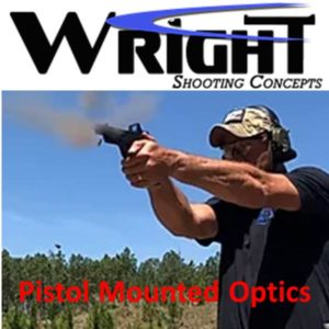 Brandon Wright's Pistol Mounted Optics @ Government Training Institute