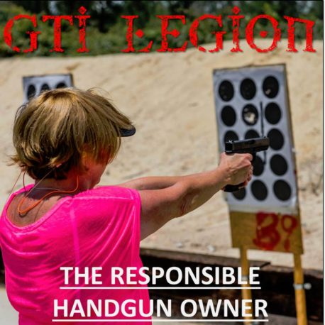The Responsible Handgun Owner