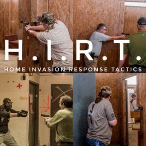 Home Invasion Response Tactics H.I.R.T.