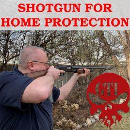 Shotgun For Home Protection